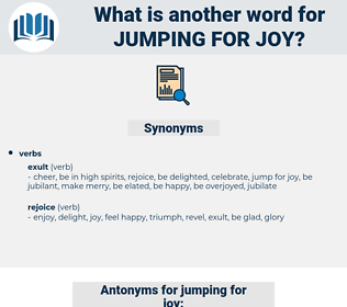 jumping for joy, synonym jumping for joy, another word for jumping for joy, words like jumping for joy, thesaurus jumping for joy