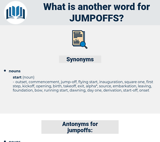 jumpoffs, synonym jumpoffs, another word for jumpoffs, words like jumpoffs, thesaurus jumpoffs
