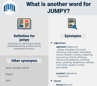 jumpy, synonym jumpy, another word for jumpy, words like jumpy, thesaurus jumpy