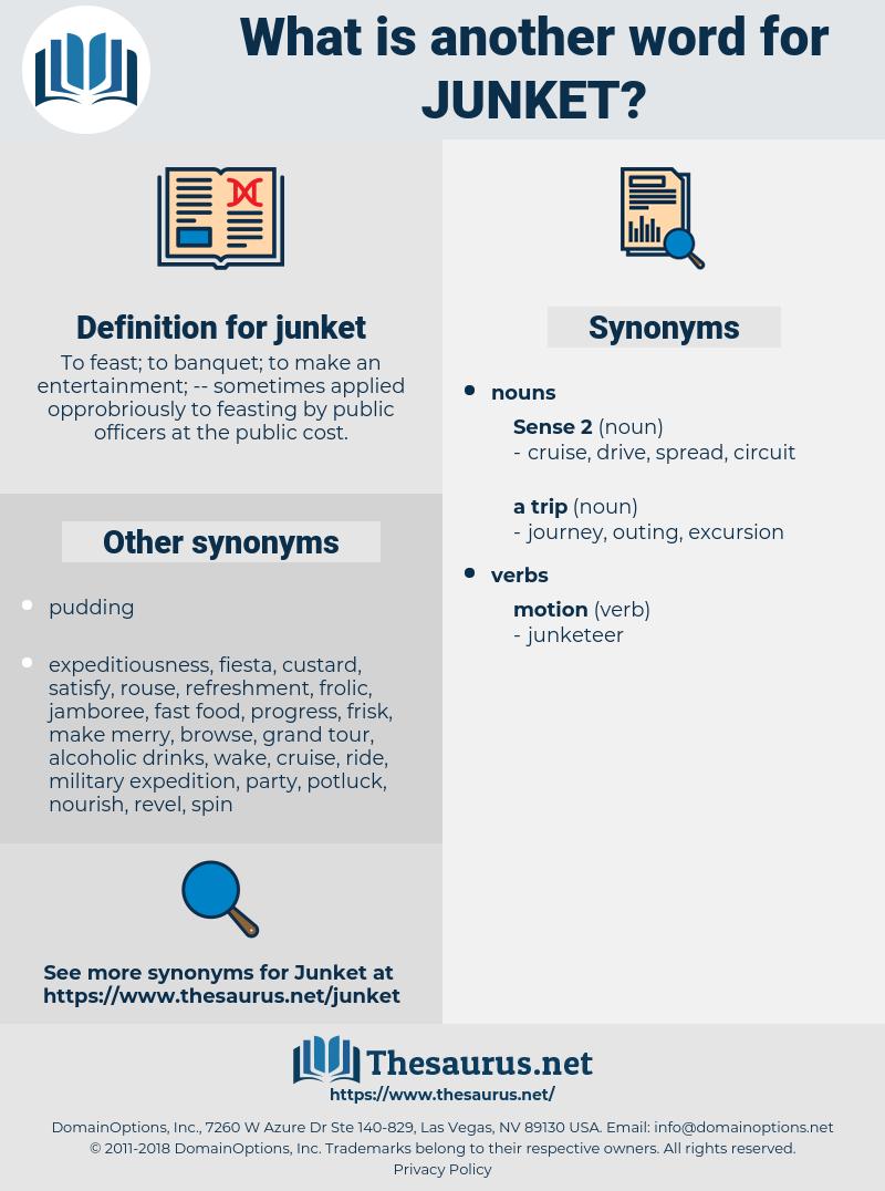 junket, synonym junket, another word for junket, words like junket, thesaurus junket