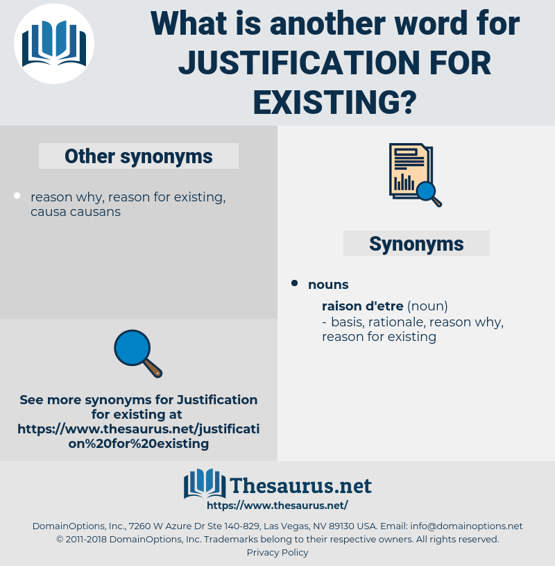 justification for existing, synonym justification for existing, another word for justification for existing, words like justification for existing, thesaurus justification for existing
