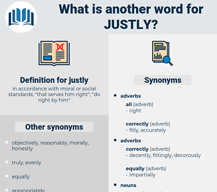 justly, synonym justly, another word for justly, words like justly, thesaurus justly