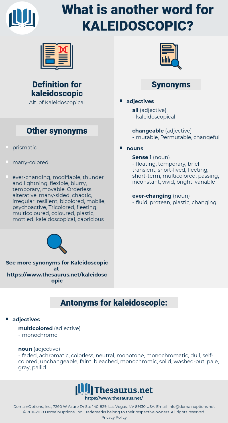 kaleidoscopic, synonym kaleidoscopic, another word for kaleidoscopic, words like kaleidoscopic, thesaurus kaleidoscopic