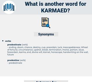 karmaed, synonym karmaed, another word for karmaed, words like karmaed, thesaurus karmaed