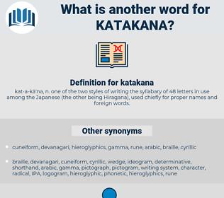 katakana, synonym katakana, another word for katakana, words like katakana, thesaurus katakana