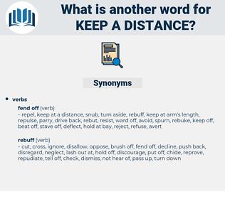 keep a distance, synonym keep a distance, another word for keep a distance, words like keep a distance, thesaurus keep a distance
