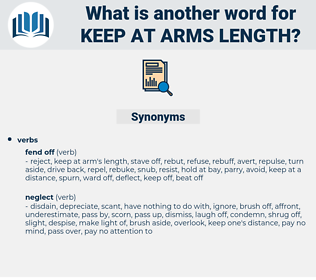 keep at arms length, synonym keep at arms length, another word for keep at arms length, words like keep at arms length, thesaurus keep at arms length
