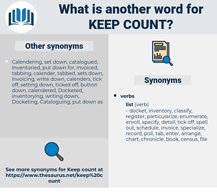 keep count, synonym keep count, another word for keep count, words like keep count, thesaurus keep count