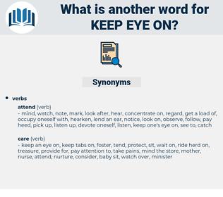keep eye on, synonym keep eye on, another word for keep eye on, words like keep eye on, thesaurus keep eye on