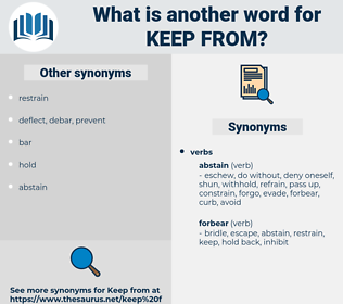 keep from, synonym keep from, another word for keep from, words like keep from, thesaurus keep from
