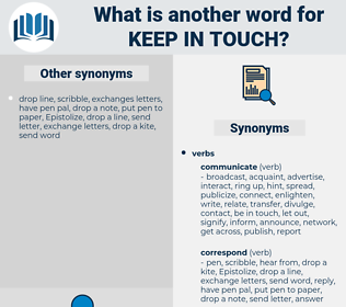 keep in touch, synonym keep in touch, another word for keep in touch, words like keep in touch, thesaurus keep in touch