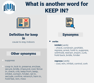 keep in, synonym keep in, another word for keep in, words like keep in, thesaurus keep in