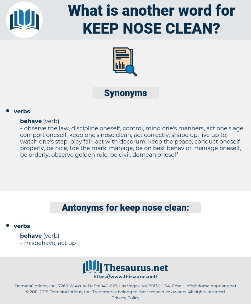 keep nose clean, synonym keep nose clean, another word for keep nose clean, words like keep nose clean, thesaurus keep nose clean