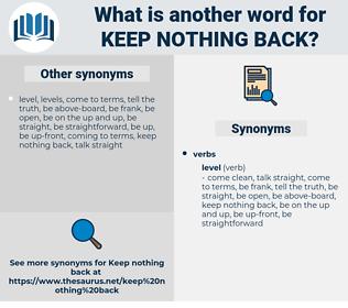 keep nothing back, synonym keep nothing back, another word for keep nothing back, words like keep nothing back, thesaurus keep nothing back