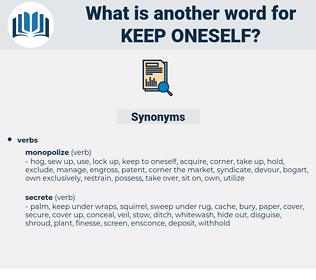 keep oneself, synonym keep oneself, another word for keep oneself, words like keep oneself, thesaurus keep oneself