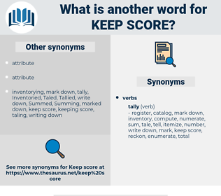 keep score, synonym keep score, another word for keep score, words like keep score, thesaurus keep score