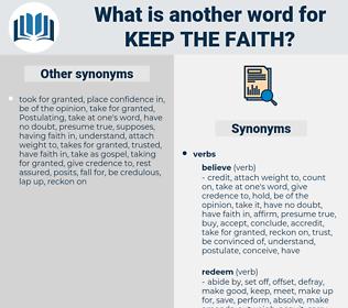 keep the faith, synonym keep the faith, another word for keep the faith, words like keep the faith, thesaurus keep the faith