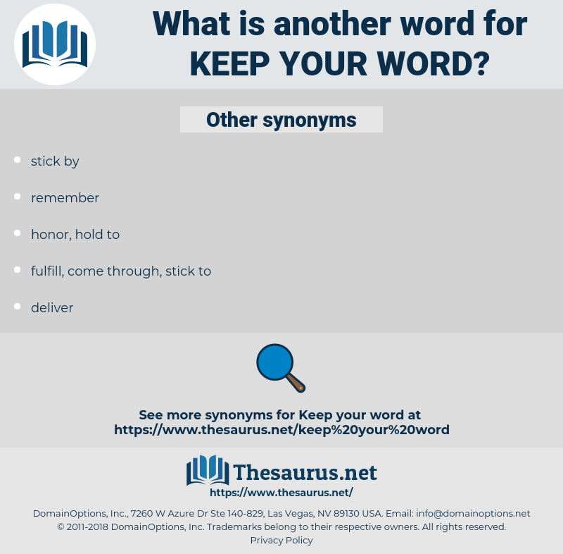 keep your word, synonym keep your word, another word for keep your word, words like keep your word, thesaurus keep your word