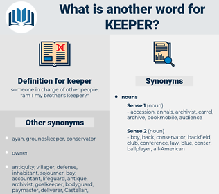 keeper, synonym keeper, another word for keeper, words like keeper, thesaurus keeper