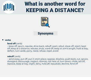 keeping a distance, synonym keeping a distance, another word for keeping a distance, words like keeping a distance, thesaurus keeping a distance
