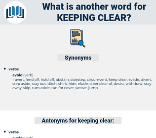 keeping clear, synonym keeping clear, another word for keeping clear, words like keeping clear, thesaurus keeping clear
