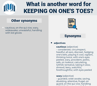 keeping on one's toes, synonym keeping on one's toes, another word for keeping on one's toes, words like keeping on one's toes, thesaurus keeping on one's toes
