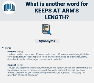 keeps at arm's length, synonym keeps at arm's length, another word for keeps at arm's length, words like keeps at arm's length, thesaurus keeps at arm's length