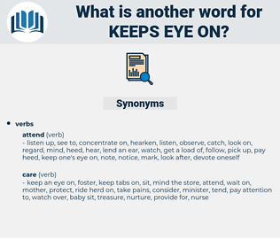 keeps eye on, synonym keeps eye on, another word for keeps eye on, words like keeps eye on, thesaurus keeps eye on