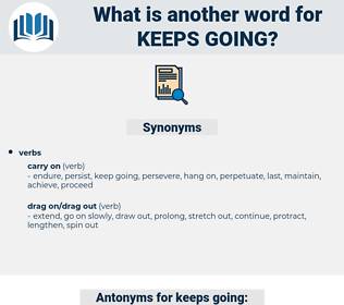 keeps going, synonym keeps going, another word for keeps going, words like keeps going, thesaurus keeps going
