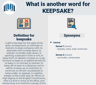 keepsake, synonym keepsake, another word for keepsake, words like keepsake, thesaurus keepsake