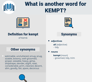 kempt, synonym kempt, another word for kempt, words like kempt, thesaurus kempt