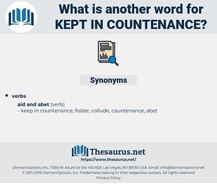 kept in countenance, synonym kept in countenance, another word for kept in countenance, words like kept in countenance, thesaurus kept in countenance