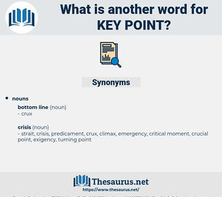 key point, synonym key point, another word for key point, words like key point, thesaurus key point