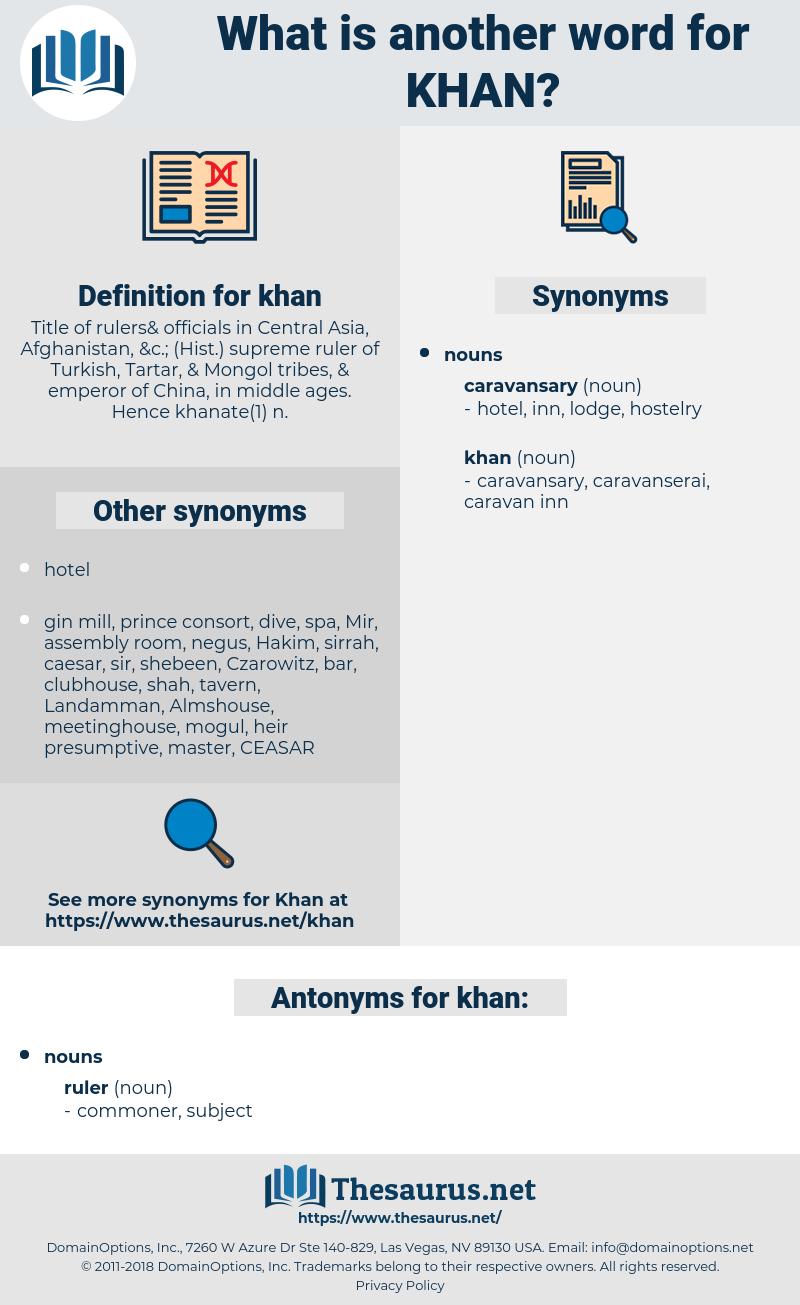 khan, synonym khan, another word for khan, words like khan, thesaurus khan