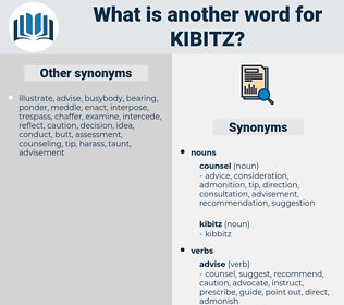 kibitz, synonym kibitz, another word for kibitz, words like kibitz, thesaurus kibitz