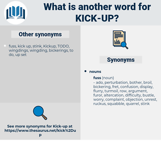kick up, synonym kick up, another word for kick up, words like kick up, thesaurus kick up