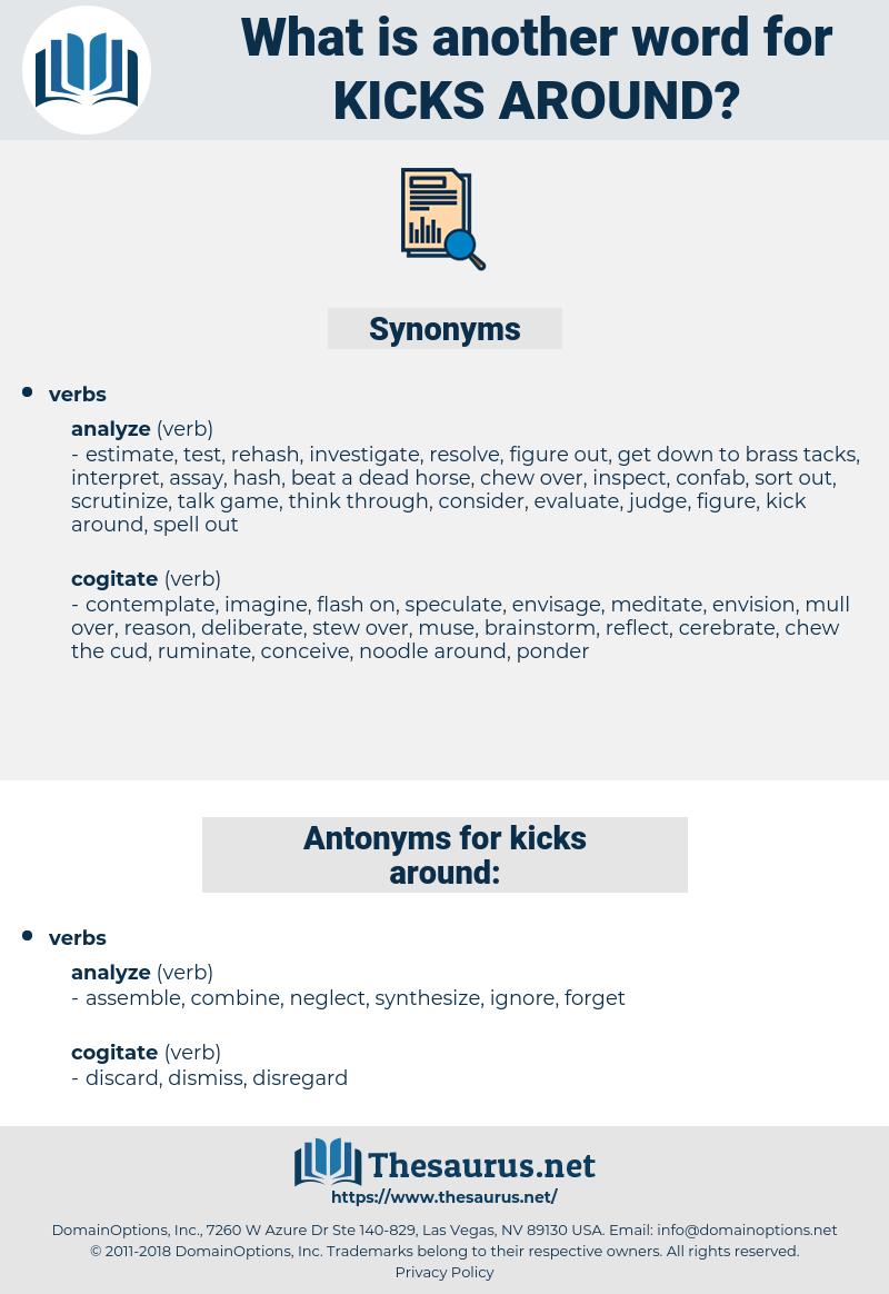 kicks around, synonym kicks around, another word for kicks around, words like kicks around, thesaurus kicks around