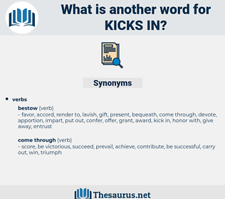 kicks in, synonym kicks in, another word for kicks in, words like kicks in, thesaurus kicks in