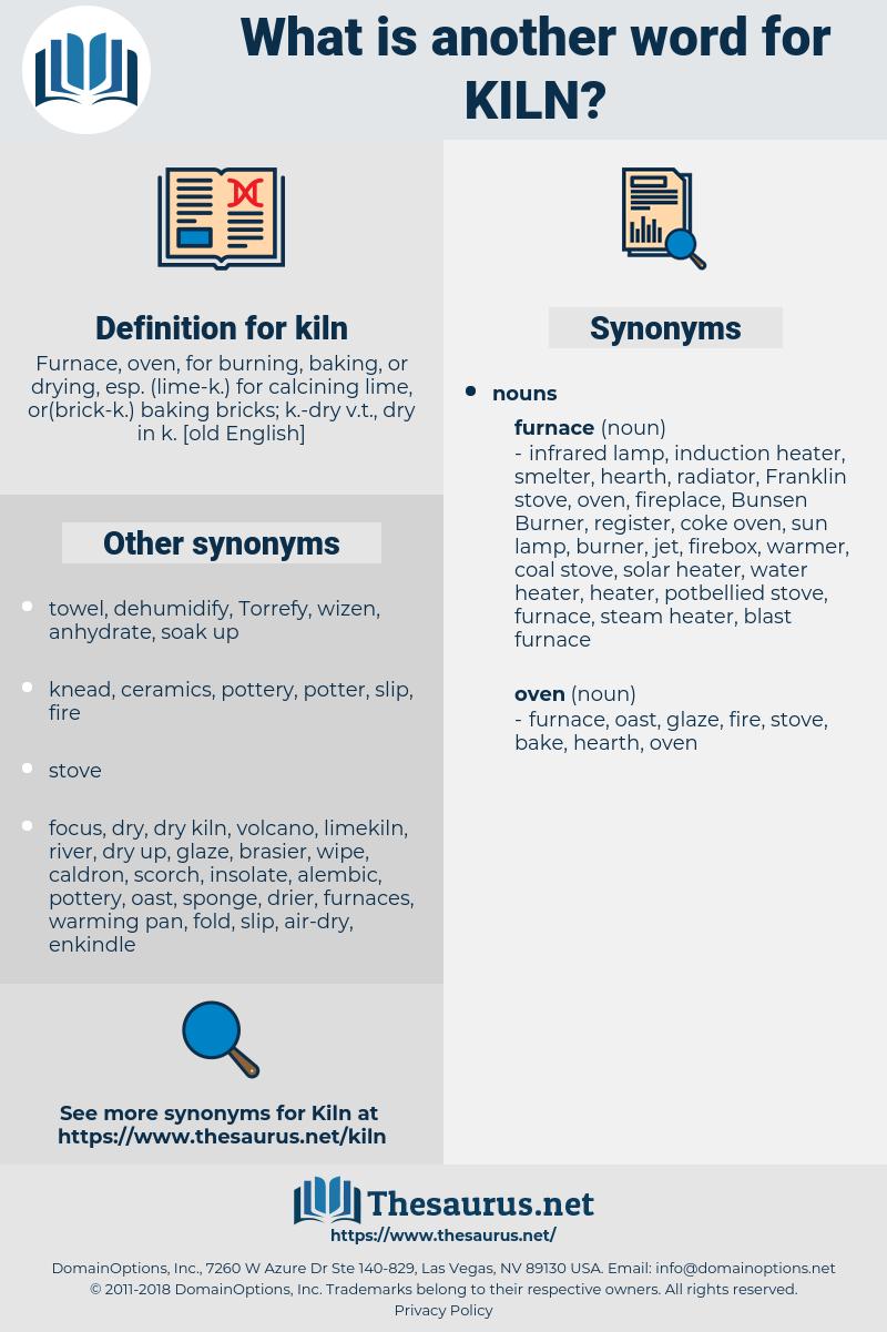 kiln, synonym kiln, another word for kiln, words like kiln, thesaurus kiln