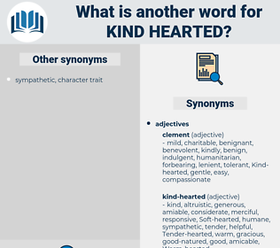 Kind-hearted, synonym Kind-hearted, another word for Kind-hearted, words like Kind-hearted, thesaurus Kind-hearted