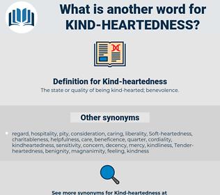 Kind-heartedness, synonym Kind-heartedness, another word for Kind-heartedness, words like Kind-heartedness, thesaurus Kind-heartedness