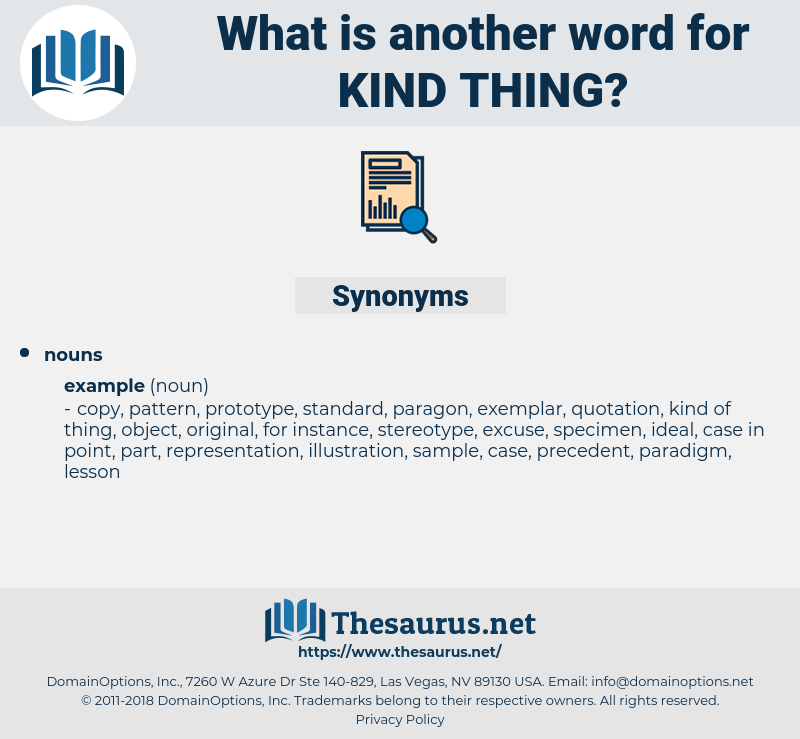 kind thing, synonym kind thing, another word for kind thing, words like kind thing, thesaurus kind thing