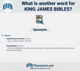king james bibles, synonym king james bibles, another word for king james bibles, words like king james bibles, thesaurus king james bibles