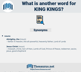king kings, synonym king kings, another word for king kings, words like king kings, thesaurus king kings