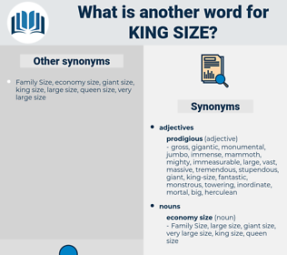 king-size, synonym king-size, another word for king-size, words like king-size, thesaurus king-size
