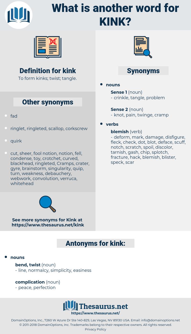 kink, synonym kink, another word for kink, words like kink, thesaurus kink