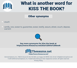 kiss the Book, synonym kiss the Book, another word for kiss the Book, words like kiss the Book, thesaurus kiss the Book
