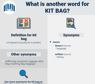 kit bag, synonym kit bag, another word for kit bag, words like kit bag, thesaurus kit bag