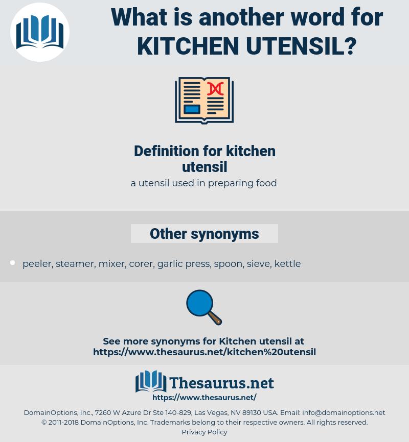 kitchen utensil, synonym kitchen utensil, another word for kitchen utensil, words like kitchen utensil, thesaurus kitchen utensil