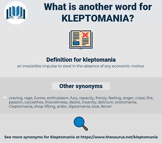 kleptomania, synonym kleptomania, another word for kleptomania, words like kleptomania, thesaurus kleptomania